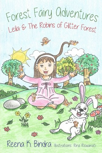 Forest Fairy Adventures: Leila and the Robins of Glitter Forest