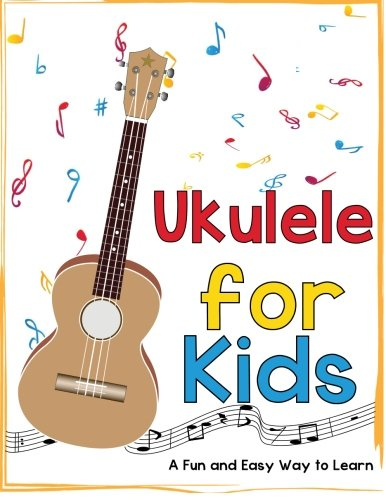 Ukulele for Kids: A Fun and Easy Way to Learn