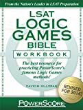 The PowerScore LSAT Logic Games Bible Workbook (Powerscore Lsat Bible Workbook)
