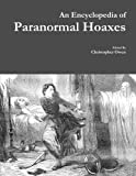 An Encyclopedia of Paranormal Hoaxes