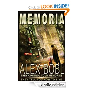 Memoria. A Corporation of Lies (An Action-Packed Techno-Thriller)