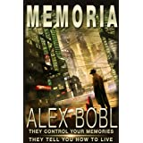Memoria. A Corporation of Lies (An Action-Packed Techno-Thriller)par Alex Bobl