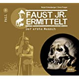 Faust junior ermittelt: Der erste Mensch (08)