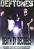 Deftones - Death by Decibels