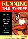 img - for Running Injury-Free: How to Prevent, Treat and Recover from Dozens of Painful Problems book / textbook / text book