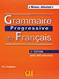 Grammaire progressive du français - Niveau Débutant. Avec 400 exercices. Buch mit Audio-CD 2ème édition