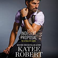 An Indecent Proposal Audiobook by Katee Robert Narrated by Charlotte North