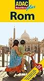 Rom: [Hotels, Restaurants, Cafes, Platze, Shopping, Palaste, Monumente, Museen ; Top-Tipps] (Reiseführer plus)