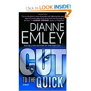 Cut To The Quick - Dianne Emley