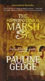 The Hippopotamus Marsh (Lords of the Two lands, Vol. 1) (0143167456) by Gedge, Pauline