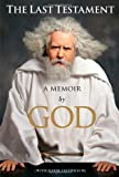 The Last Testament: A Memoir (1451640188) by God