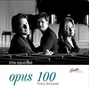 Franz Schubert : Opus 100