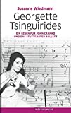 Image de Georgette Tsinguirides - Ein Leben für John Cranko und das Stuttgarter Ballett
