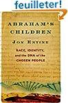 Abraham's Children: Race, Identity, a...