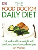 The Food Doctor Daily Diet Ian Marber