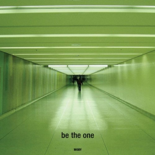 Moby -- Be the One