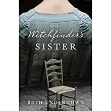 The Witchfinder's Sister Audiobook by Beth Underdown Narrated by Lucy Brownhill