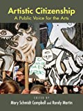 img - for Artistic Citizenship: A Public Voice for the Arts book / textbook / text book