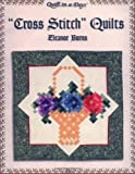 Cross Stitch Quilts (Quilt in a Day) (Quilt in a Day Series) (1891776045) by Burns, Eleanor