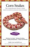 Corn Snakes: The Comprehensive Owners Guide (Herpetocultural Library, The)