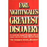 Earl Nightingale's Greatest Discovery: Six Words that Changed the Author's Life Can Ensure Success to Anyone Who Uses Them (PMA Book Series) ~ Earl Nightingale