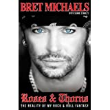 Roses & Thorns ~ Bret Michaels