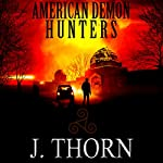 American Demon Hunters | J. Thorn