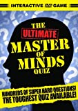 The Ultimate Master Of Minds Quiz [Interactive DVD]