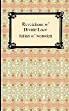 Revelations of Divine Love (1420928457) by Julian of Norwich