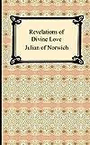 Revelations of Divine Love (1420928457) by Julian of Norwich