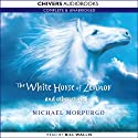 The White Horse of Zennor and Other Stories (       UNABRIDGED) by Michael Morpurgo Narrated by Bill Wallis