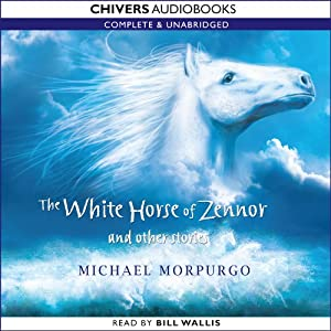 The White Horse of Zennor and Other Stories | [Michael Morpurgo]