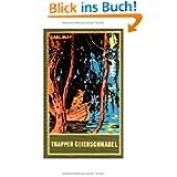 Gesammelte Werke Bd.54: Trapper Geierschnabel