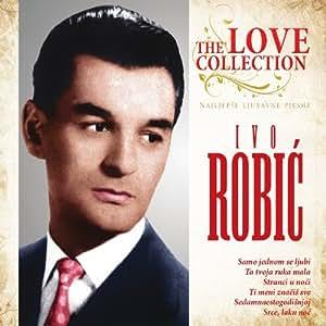 IVO ROBIC - Najljepse Ljubavne Pjesme - Amazon.com Music