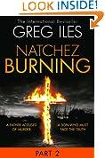 Natchez Burning: Part 2 of 6 (Penn Cage, Book 4)