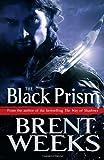 The Black Prism (Lightbringer: Book One)