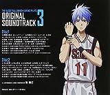 TVアニメ 黒子のバスケ オリジナルサウンドトラック Vol.3