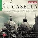 Casella: Konzert f�r Orchester Op.61 / A notte alta Op.30 / Sinfonische Fragmente aus 'La donna serpente' Op.50