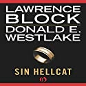 Sin Hellcat (       UNABRIDGED) by Lawrence Block, Donald E. Westlake Narrated by Mark Ashby