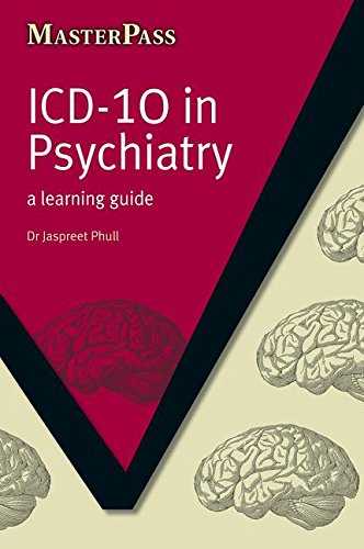 ICD 10 in Psychiatry: A Learning Guide (Masterpass)
