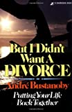 img - for But I Didn't Want a Divorce Paperback November 6, 1978 book / textbook / text book