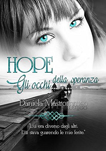 Hope Gli occhi della Speranza PDF