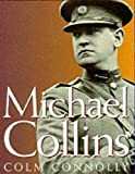 img - for Michael Collins by Colm Connolly (1996) Hardcover book / textbook / text book