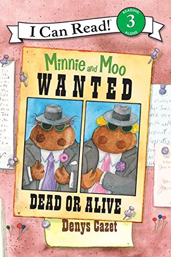 Wanted Dead or Alive (I Can Read. Level 3)