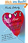 Love and Other Man-Made Disasters (En...