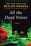 All the Dead Voices: A Novel (Ed Loy Novels)