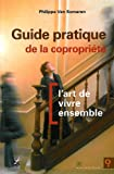 Guide Pratique de la Co-Propri�t� l Art de Vivre Ensemble