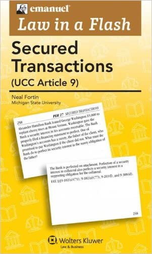 Law in a Flash Cards: Secured Transactions 2011 (Emanuel Law in a Flash)