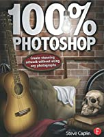100% Photoshop: Create stunning illustrations without using any photographs
