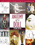 Anatomy Of A Doll: The Fabric Sculpto...